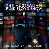Australian Pink Floyd: Exposed in the Light [DVD]