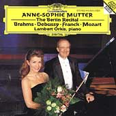 The Berlin Recital / Anne-Sophie Mutter, Lambert Orkis