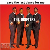 The Drifters (US): Save the Last Dance for Me [Hallmark]