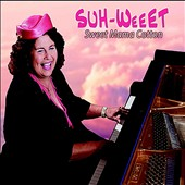 Sweet Mama Cotton: Suh-Weeet [Digipak]