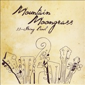 Mountain Moongrass: 33-String Band