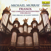 Classics - Franck: Complete Masterworks for Organ / Murray