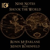 9 Notes that Shook the World - works by Dowland, Negri, Handel, Bach, Oswald, Boismortier, Locatelli / Ronn McFarlane; Mindy Rosenfeld