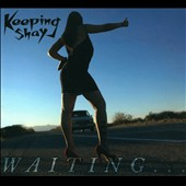 Keeping Shay: Waiting... [Digipak]