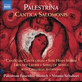 Palestrina: Canticum Salomon (Song of Songs) with Gregorian Antiphons / Palestrina Ensemble Munich