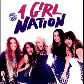 1 Girl Nation: 1 Girl Nation