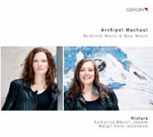 Archipel Machaut: Medieval Music & New Music / Katharina Bauml, shawm; Margit Kern, accordion