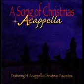 Various Artists: Song Of Christmas: Acappella