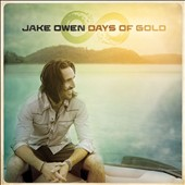 Jake Owen: Days of Gold *