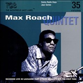 Max Roach/Max Roach Quintet: Recorded Live In Lausanne, Pt. 1: 1960 *