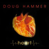 Doug Hammer: Heart [Digipak] *