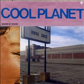 Guided by Voices: Cool Planet [Slipcase] *
