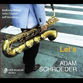 Adam Schroeder: Let's [Digipak]