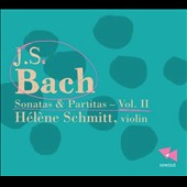 Bach: Sonatas and Partitas, Vol. 2 - Sonata Nos. 2 & 3 & Partita No. 3; Hélène Schmitt, violin