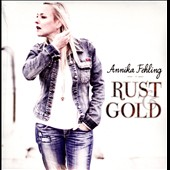 Annika Fehling: Rust & Gold