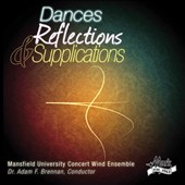 Dances, Reflections & Supplications - music by Alfred Reed, Mark Camphouse, Malcolm Arnold, Jacques Offenbach, et al. / Brennan