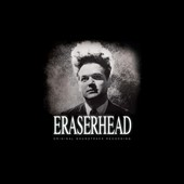 David Lynch (Director)/Alan R. Splet: Eraserhead [Original Soundtrack] [Digipak]