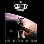 The Madden Brothers: Greetings from California