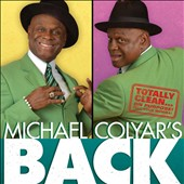 Michael Colyar: Michael Colyar's Back [Digipak]