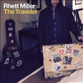 Rhett Miller: The  Traveler [Slipcase] *