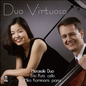 Duo Virtuoso: Works for Cello & Piano by Castelnuovo-Tedesco, Ginastera, Piazzolla, Brahms & Martinu / Murasaki Duo (Miko Kominami, piano; Eric Kutz, cello)