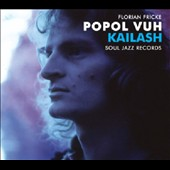 Popol Vuh: Kailash: Pilgrimage to the Throne of Gods / Piano Recordings *