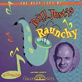 Bill Justis: Raunchy: The Very Best of Bill Justis *