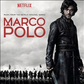 Various Artists: Marco Polo [Original TV Soundtrack]