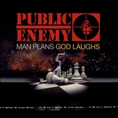 Public Enemy: Man Plans God Laughs [Digipak]
