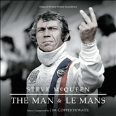 Jim Copperthwaite: Steve McQueen: The Man & Le Mans [Original Motion Picture Soundtrack]