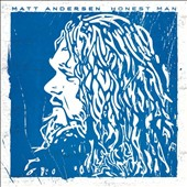 Matt Andersen: Honest Man