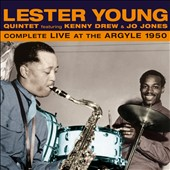 Lester Young Quintet: Complete Live at the Argyle 1950