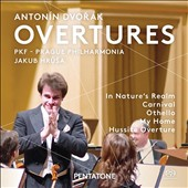 Dvorak: Overtures - In Nature's Realm; Carnival; Othello; My Home; Hussite / Prague Philharmonia, Jakub Hrusa