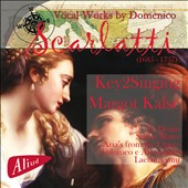 Domenico Scarlatti (1685-1757): Te Deum; Stabat Mater; Laetatus sum; Selections from the opera Ptolemy and Alexander / Margot Kalse, mezzo-soprano; Key2Singing
