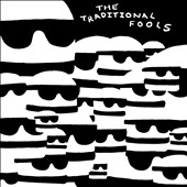 The Traditional Fools: Fools Gold *