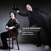 Julius Rontgen (1855-1932): Songs for voice & piano / Robbert Muuse, baritone; Micha van Weers, piano
