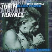 John Mayall: Blues Power