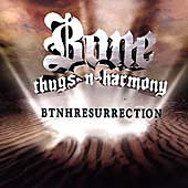 Bone Thugs-N-Harmony: BTNHResurrection [Clean] [Edited]