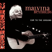 Malvina Reynolds: Ear to the Ground