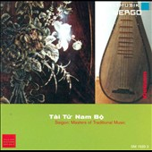 Various Artists: Tai Tu Nam Bo - Saigon: Masters of Traditional Music