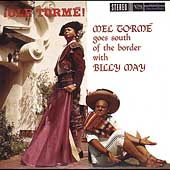 Mel Tormé/Billy May: Olé Tormé: Mel Tormé Goes South of the Border with Billy May