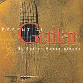 Essential Guitar - 24 Guitar Masterpieces / Romero, Segovia