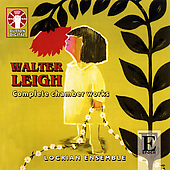 Leigh: Complete Chamber Works / Locrian Ensemble