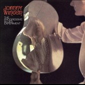 Johnny Winter: The Progressive Blues Experiment [Remaster]