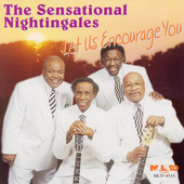 The Sensational Nightingales: Let Us Encourage You