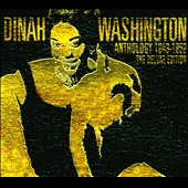 Dinah Washington: Anthology 1943-1959: The Deluxe Edition [Digipak]