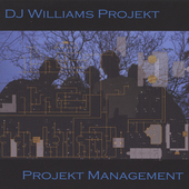 DJ Williams Projekt: Projekt Management *