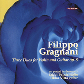 Gragnani: Duos for Violin and Guitar / Palola, Verta