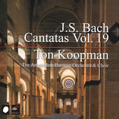 J.S. Bach: Cantatas Vol 19 / Ton Koopman, et al