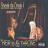 Snook Da Crook: Heir to Da Throne